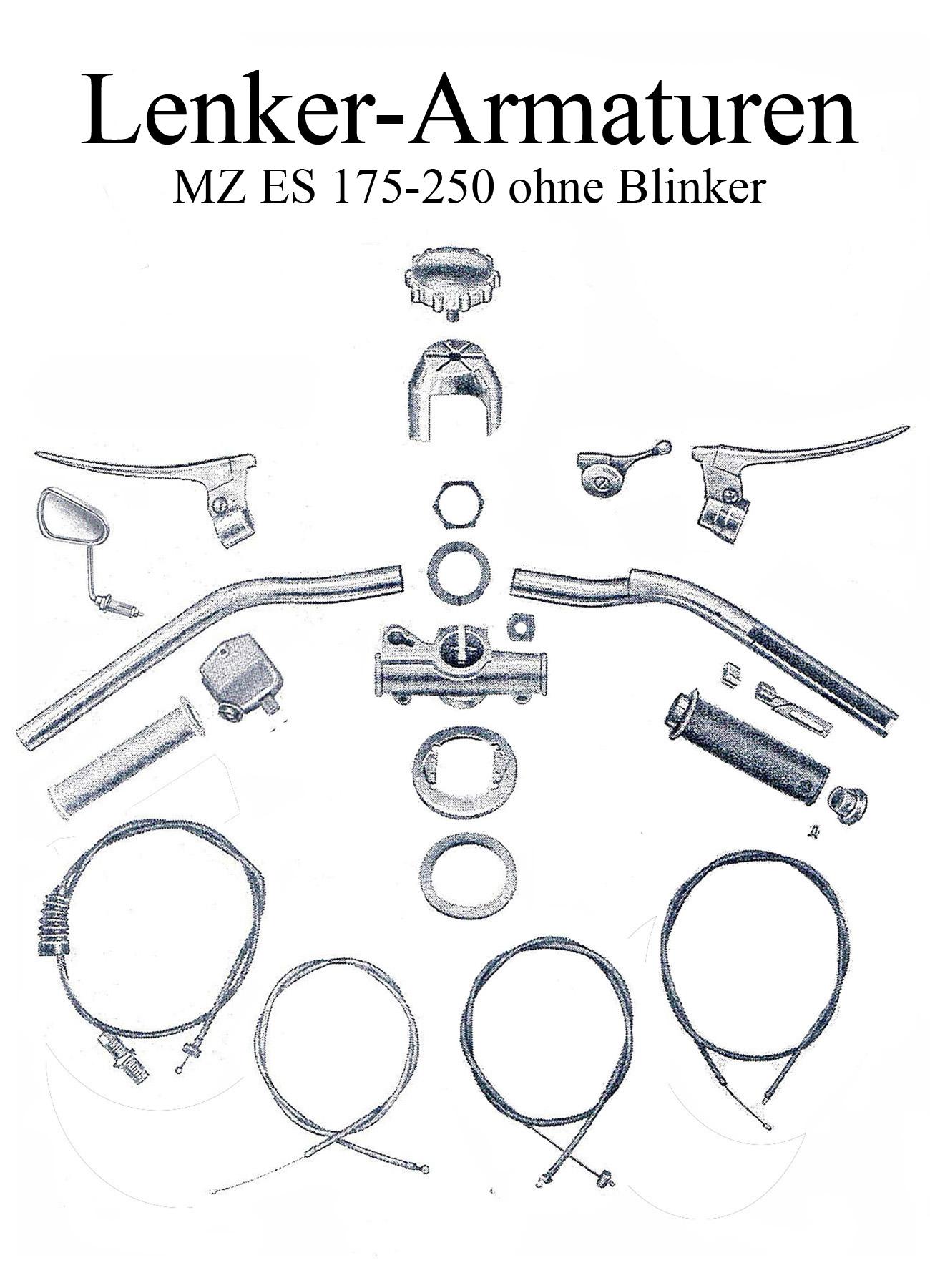 DDR-Motorrad MZ ES 175-250 Ersatzteileliste Lenker Armaturen Bremshebel Kupplungsbowdenzug Spiegelglas Griffgummi